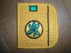 Acapulco Gold Patch collectionner par OldNintheWayPatches #w33daddict #vintage #Sinsemilla #Hemp #Cannabis #marijuana #Weed #Pot #Haschisch #Grass #Pot #Herbe #ReeferMadness #Stoners #Smokers ...
