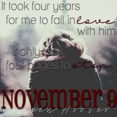 November 9 by Colleen Hoover November 9th, Colleen Hoover, Book Boyfriends, Teaser, Author, Instagram Posts, Quotes, Books, Movies