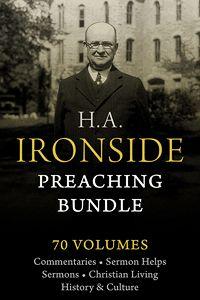 H.A. Ironside Preaching Bundle - Wordsearch Bible