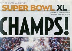 2/6/2006 Steelers Special Edition Super Bowl XL Pittsburgh Tribune Review…