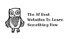 The 37 Best Websites To Learn Something New — Medium