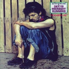 Dexys Midnight Runners - Too Rye Ay (L.P.)
