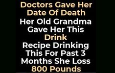 Her Old Grandma Gave Her This Drink Reciepe Drinking This For Past 3 Months She Loss 800 Pounds - Natural Remedy are diets healthy for weight loss, diet how weight loss, Diets Weight Loss, eating is weight loss, Health Fitness Natural Body Detox, Full Body Detox, Natural Detox Drinks, Weight Loss Detox, Weight Loss Drinks, Detox Cleanse Drink, Detox Tips, Fat Loss Diet, Lose Body Fat