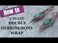 How to Create Double Herringbone Wrap. Learn how to create double herringbone wrap on your beads with my tutorial. Wire Wrapped Earrings, Wire Earrings, Wire Wrapped Pendant, Wire Bracelets, Beaded Bracelet, Wire Jewelry Making, Jewelry Making Tutorials, Wire Tutorials, Jewellery Making