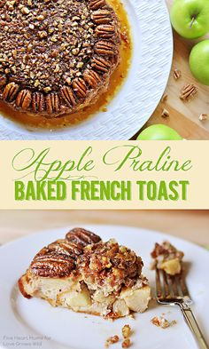This Apple Praline Baked French Toast turns regular french toast into something decadent and absolutely delicious! #HolidayIdeaExchange