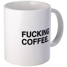 fucking coffee mug