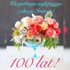 Kartka pod tytułem Imieninowe 100 lat i najlepsze życzenia dla Ciebie Table Decorations, Cards, Home Decor, Arizona, Blog, Birthday, Decoration Home, Room Decor, Map
