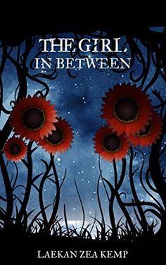 FREE TODAY- 27/05/2015 The Girl In  Between by Laekan Zea Kemp, http://www.amazon.co.uk/dp/B00NQL0LRC/ref=cm_sw_r_pi_dp_ZKJzvb0E18WV3