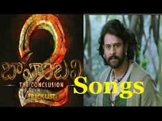Bahubali 2 - The Conclusion track list songs Bahubali 2, Track, Clouds, Songs, Music, Youtube, Movies, Movie Posters, Films