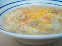 Cheesy Hamburger Potato Soup. I really like...hubby not as much : / KR
