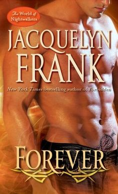 Forever (The World of Nightwalkers, #2) by Jacquelyn Frank