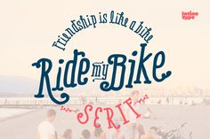 Check out Ride My Bike Serif Pro Family 50%Off by Latinotype on Creative Market