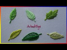 Embroidery Stitches Tutorial 6 leaf embroidery stitches - Step by step Hand Embroidery Videos, Embroidery Leaf, Hand Embroidery Flowers, Embroidery Stitches Tutorial, Flower Embroidery Designs, Learn Embroidery, Embroidery For Beginners, Embroidery Techniques, Embroidery Patterns