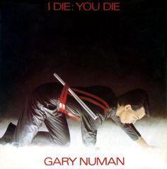 Gary Numan - I Die: You Die (Vinyl) at Discogs