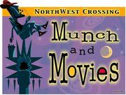 Munch and Movies ~ Bend Oregon