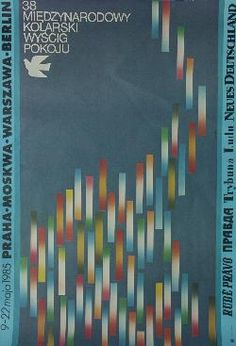 1985 Polish Peace Race poster by Piotr Jasinski - Moscow and Pravda included here..