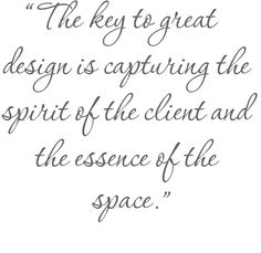 | Quotes | Client Focused Design | Custom Chandeliers | Julie Neill Designs | Fine Lighting Handcrafted in our New Orleans studio |