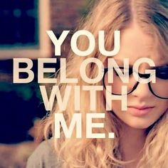 You Belong with Me - Taylor Swift. In Taylor mode. Taylor Swift Fearless, Taylor Swift Music, Long Live Taylor Swift, Taylor Swift Quotes, Taylor Alison Swift, Fearless Album, Swift 3, Taylor Songs, Taylor Lyrics