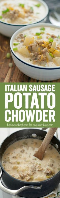 Mmm, with veggie sausage! Get your hands on a bowl of this Cheesy Italian Sausage Potato Chowder - a easy and delicious hearty soup that's perfect for chilly nights! Chili Recipes, Soup Recipes, Cooking Recipes, Recipies, Dinner Recipes, Sausage Potatoes, Veggie Sausage, Sausage Soup, Spicy Sausage
