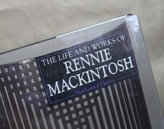 The Life and Works of Charles Rennie Mackintosh. Book of Design, Glasgow School of Art, Willow Tea Rooms, Furniture, Posters etc. Rooms Furniture, Charles Rennie Mackintosh, Glasgow School Of Art, Arts And Crafts Movement, The Life, Art Nouveau, It Works, Posters, Tea
