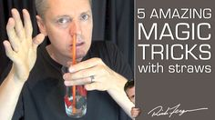 How to do 5 Amazing Magic Tricks with a Straw