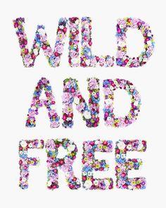 Wild & free #quote