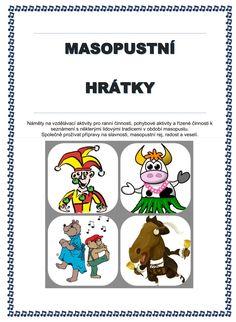 MASOPUSTNÍ HRÁTKY... Comics, Masky, Homeschooling, Halloween, Carnavals, Cartoons, Comic, Comics And Cartoons, Comic Books
