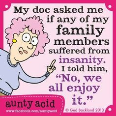 Aunty Acid... #FamilyTies #crazy