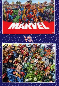 Marvel vs. DC comics (my own 2 cents, I think Marvel would win in the end. But it would be a Horribly bloody battle with many fallen Heros. Idk who would be left standing but my money is on DeadPool!)