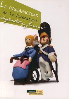 La discapacidad en la literatura infantil y juvenil. Catálogo da Fundación Germán Sánchez Ruipérez (FGSR) do ano 2007.