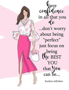 "Today, don't worry about being ""perfect"" just focus on being the best you that you can be! Positive Quotes For Women, Positive Thoughts, Positive Vibes, Uplifting Quotes, Motivational Quotes, Inspirational Quotes, Rose Hill Designs, Woman Quotes, Life Quotes"