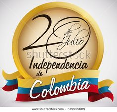 Golden round button with handwritten reminder date for Colombian Independence Day (written in Spanish) and decorated with Colombia flag like a ribbon.