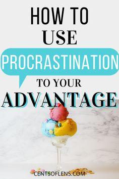 Do you struggle with procrastination? Find out how you can work with procrastination and use it to your advantage today! #procrastination #productivity #productivitytips #productivehabits #getstuffdone #productivityhacks