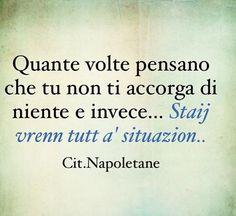 @citazioni_napoletane  #naples#napule#campania#madeinsud#frasi#italiano#aforismi#citazioninapoletane#frasibelle#tumblr#ilovenapoli#napoletano