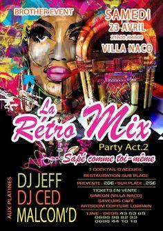 La retro mix party act2 Vous aussi intégrez vos événements dans l'Agenda des Sorties de www.bellemartinique.com C'est GRATUIT !  #martinique #Antilles #domtom #outremer #concert #agenda #sortie #soiree