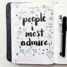 Journal Idea Day 13 of the challenge: people I most admire Pepper and Twine Bullet Journal Book, Planner Bullet Journal, Bullet Journal Ideas Pages, Journal Entries, Bullet Journal Inspiration, Journal Prompts, Journal Pages, Bullet Journals, My Journal