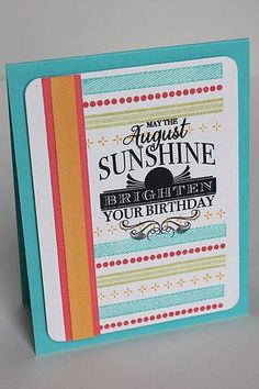 August Sunshine Birthday Card by Heather Nichols for Papertrey Ink (July 2014)