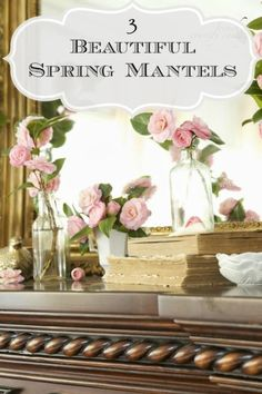 3 Spring Mantel decor ideas- each with just a couple elements bHome.us