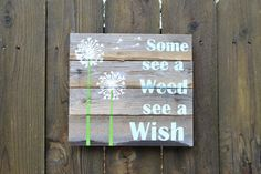 Hey, I found this really awesome Etsy listing at https://www.etsy.com/listing/256648114/wish-quote-sign-made-to-order