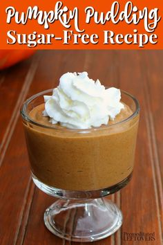 A delicious Sugar-Free Pumpkin Pudding Recipe! Make this sugar-free pumpkin pudding using Stevia In The Raw. You can serve the pumpkin pudding with whipped cream or use the pudding to make a no-bake, sugar-free pumpkin pie. Mini Desserts, Stevia Desserts, Stevia Recipes, Atkins Desserts, Protein Recipes, Keto Desserts, Holiday Desserts, Keto Snacks, Christmas Recipes
