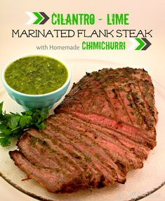 Cilantro-Lime Marinated Flank Steak with Homemade Chimichurri recipe from http://ThisSillyGirlsLife.com