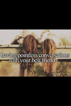 ~ Having pointless conversations with your best friend ~ @Talia Need + @ Dominique Crafford