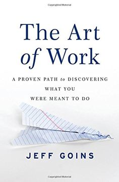The Art of Work: A Proven Path to Discovering What You Were Meant to Do by Jeff Goins http://www.amazon.com/dp/0718022076/ref=cm_sw_r_pi_dp_GDe.vb0PK60KS