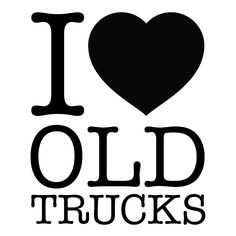 "5-inch ""I Love Old Trucks"" Sticker"