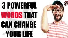 The 3 Powerful Words that Can Change Your Life Full Comedy, Powerful Words, Your Life, You Changed, Strong Words