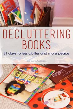 31 Days to Less Clutter and More Peace: Decluttering Books | Overstuffed