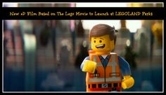 New 4D Film Based on The Lego Movie to Launch at LEGOLAND Parks.