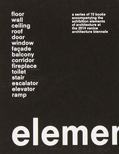 Elements by Rem Koolhaas http://www.amazon.com/dp/8831720198/ref=cm_sw_r_pi_dp_ECpMwb0R7K2T3