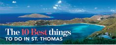 EXPLORE // Here is a great list of the 10 Best things to do in St. Thomas, courtesy of Virgin Islands This Week! #stthomas #bbc #spmvacations