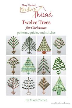 "Twelve Trees for Christmas is a collection of twelve 3"" Christmas tree designs for hand embroidery, in styles ranging from vintage to modern.The PDF collection includes patterns, stitch guides, materials, and step by step stitch instructions for each tree. Perfect for relaxing holiday stitching - they stitch up quickly!"